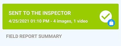 """Image of the VuSpex GO app Field Report Summary screen with a green box that says """"Sent to the Inspector"""" and description of images, videos, and date/time."""